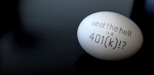 What the Hell is a 401(k)!?