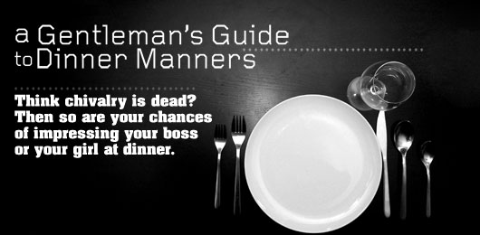 A Gentleman's Guide to Dinner Manners