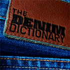 The Denim Dictionary – The Right Cut