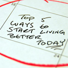 Top 5 Ways to Start Living Better Today