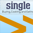 Single Serving: Buying, Cooking, and Eating for One, the Smart Way