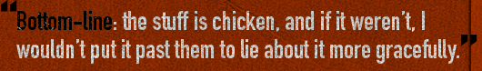 Article quote - the stuff is chicken