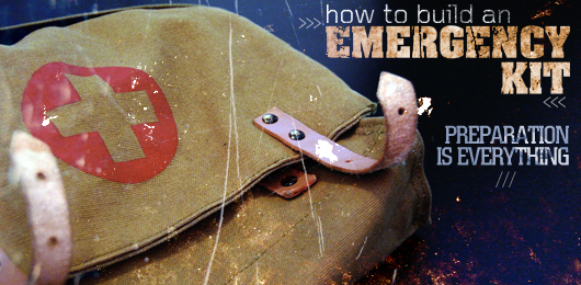 How to Build an Emergency Kit