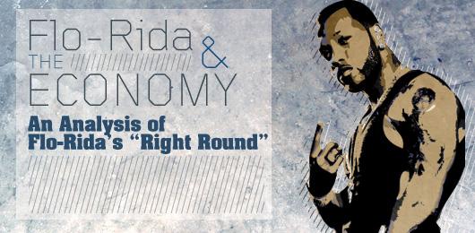 Flo-Rida and the Economy