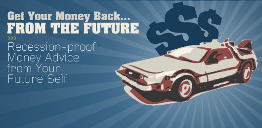 Get Your Money Back… From the Future!