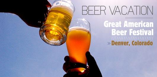 Beer Vacation: The Great American Beer Festival, Denver Colorado