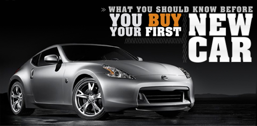 What You Should Know Before You Buy Your First New Car