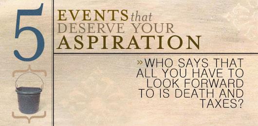 5 events that deserve your aspiration title