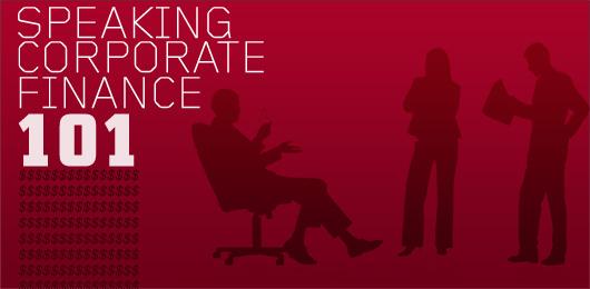 Speaking Corporate Finance 101