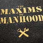 Maxims of Manhood #19: No Granny Shots