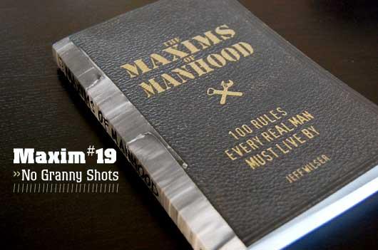Maxims of Manhood no granny shots cover