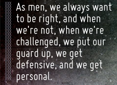 Article quote - we get defensive and we get personal