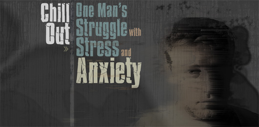Chill Out: One Man's Struggle with Stress and Anxiety