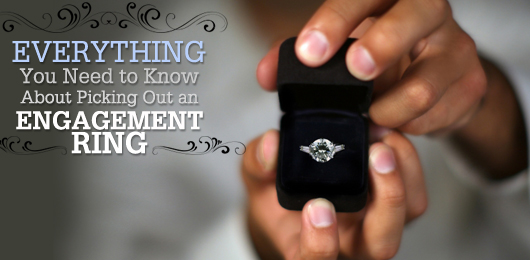 Everything you need to know about picking out an engagement ring