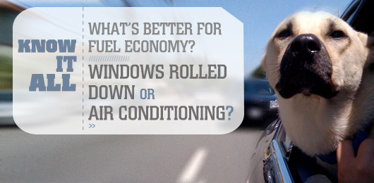 Know It All: What's Better for Fuel Economy — Windows Rolled Down or Air Conditioning?