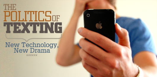 The Politics of Texting: New Technology, New Drama