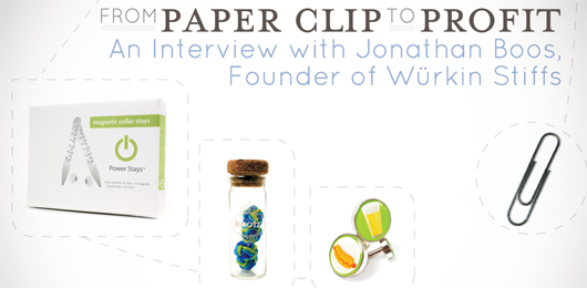 From Paper Clip to Profit: An Interview with Jonathan Boos, Founder of Würkin Stiffs