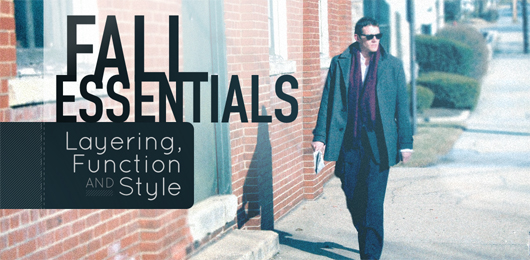 Fall Essentials: Layering, Function and Style