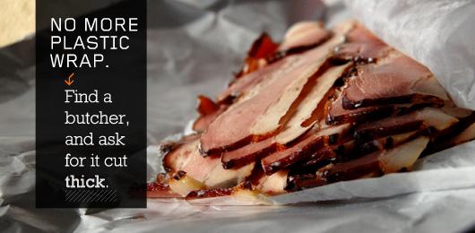 No more plastic wrap - bacon