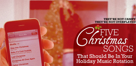 Five Christmas Songs That Should Be in Your Holiday Music Rotation