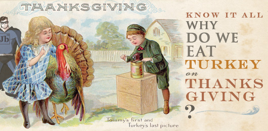 Why do we eat turkey on Thanksgiving