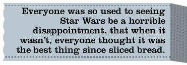 Text - Everyone was so used to star wars being terrible