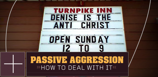 Passive Aggression: How to Deal With It