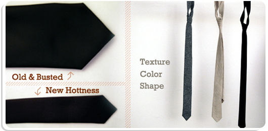 Old and busted, new hotness, fat vs skinny tie - texture color shape