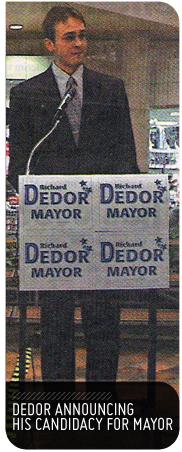 Dedor for Mayor sign