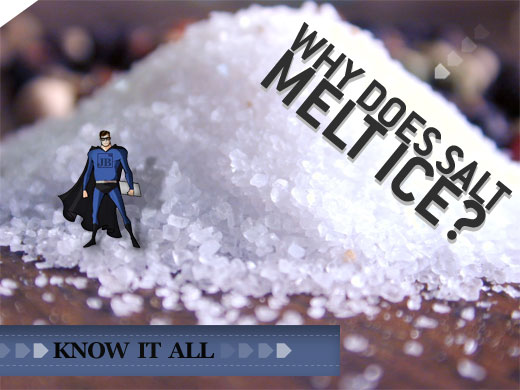 Know It All: Why Does Salt Melt Ice?