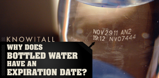 Know It All: Why Does Bottled Water Have an Expiration Date?