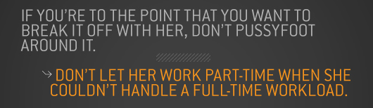 Don\'t let her work part time when she couldn\'t handle a full time workload