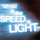 Know It All: What is the Speed of Light?