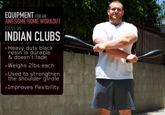 Equipment for an Awesome Home Workout: Focus on Indian Clubs