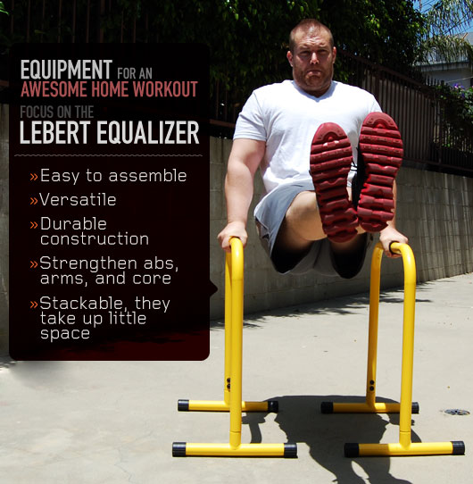 Equipment for an Awesome Home Workout: Focus on the Lebert Equalizer