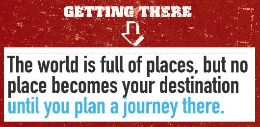 Article Text - No place becomes a destination until you plan your journey