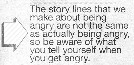 Article Text - The story lines that we make about being angry