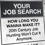 Your Job Search: How Long Ya Wanna Make It?