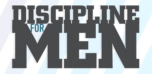 Discipline for Men