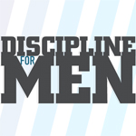 Discipline for Men