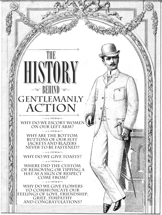The History Behind Gentlemanly Action
