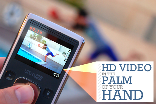 HD Video in the Palm of Your Hand