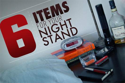 6 Items For Your Nightstand