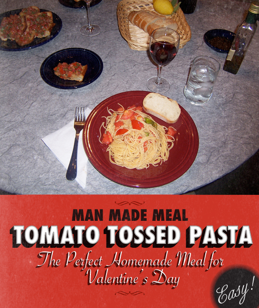 The Man-Menu: Tomato Tossed Pasta