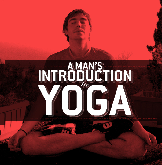 A Man's Introduction to Yoga