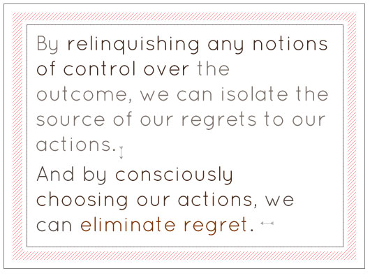 Article text - Choosing our actions, we can eliminate regret