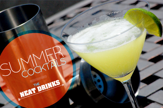 Summer Cocktails – The Neat Drinks