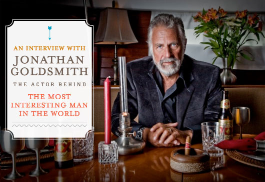 An Interview with Jonathan Goldsmith, The Actor Behind The Most Interesting Man in the World