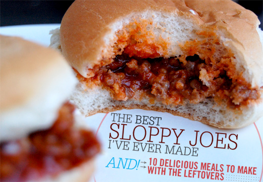 The Best Sloppy Joes I've Ever Made and 10 Delicious Meals to Make with the Leftovers