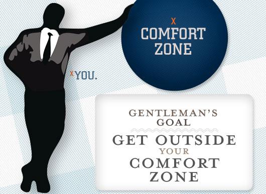 Gentleman's Goal: Get Outside Your Comfort Zone